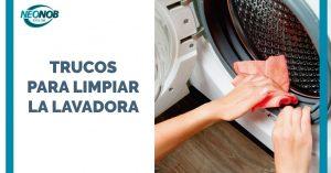 ¿Cómo limpiar la lavadora?