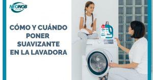 Cómo y cuándo poner el suavizante en la lavadora