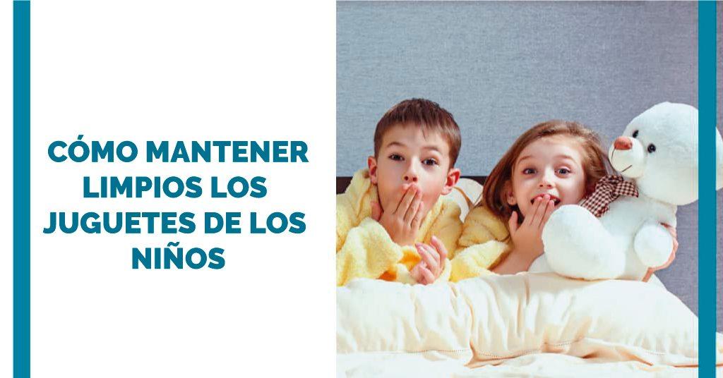 Cómo mantener limpios los juguetes de los niños