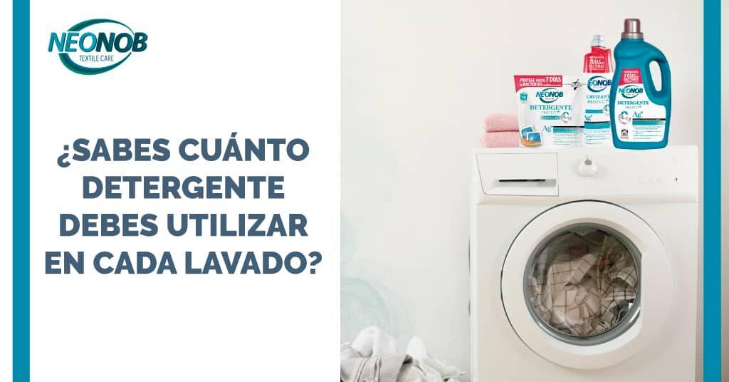 Cuánto detergente debo de utilizar en cada lavado